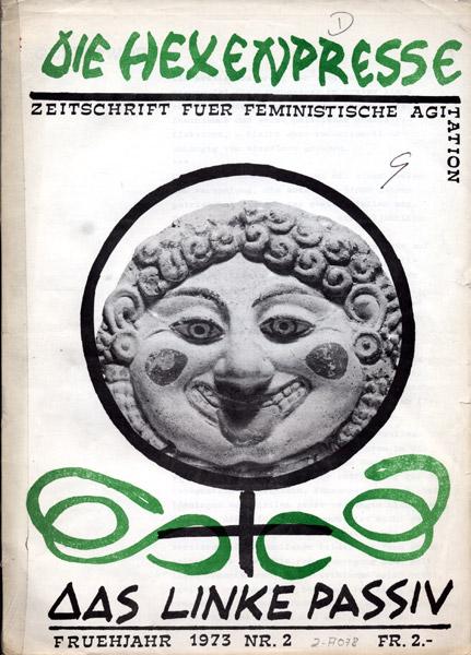 Die Hexenpresse.Feministischer Mütterbund (Hrsg.). Basel: Fempublic, Nr. 2, 1973. (FMT-Signatur: Z-A078)
