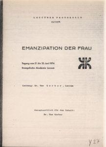 Uwe Gerber: Emanzipation der Frau : Tagung vom 11.-13. April 1975 ; Evangelische Akademie Loccum, 15, 1974 (FMT-Signatur: FE.03.035)