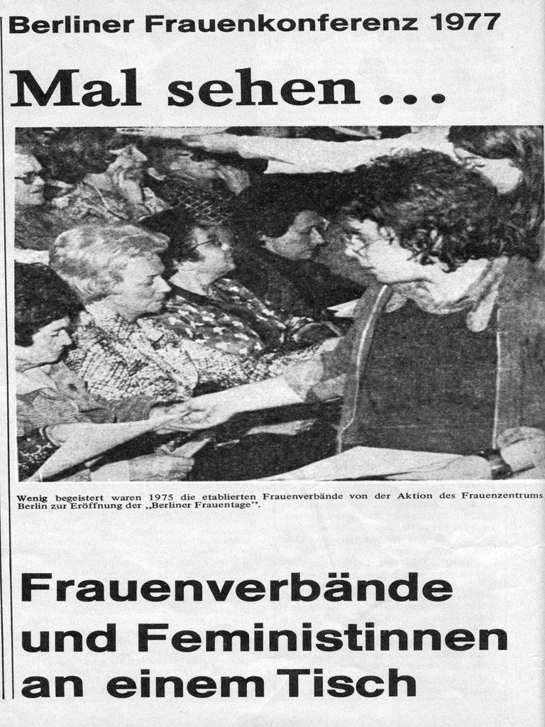 Sigrid Fronius: Frauenverbände und Feministinnen an einem Tisch : Berliner Frauenkonferenz 1977. Courage, 9/1977, S.20.