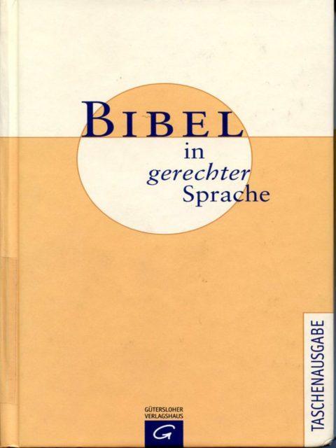 Bibel in gerechter Sprache (2006) (FMT-Signatur der Taschenbuchausgabe von 2011: ST.11.167)