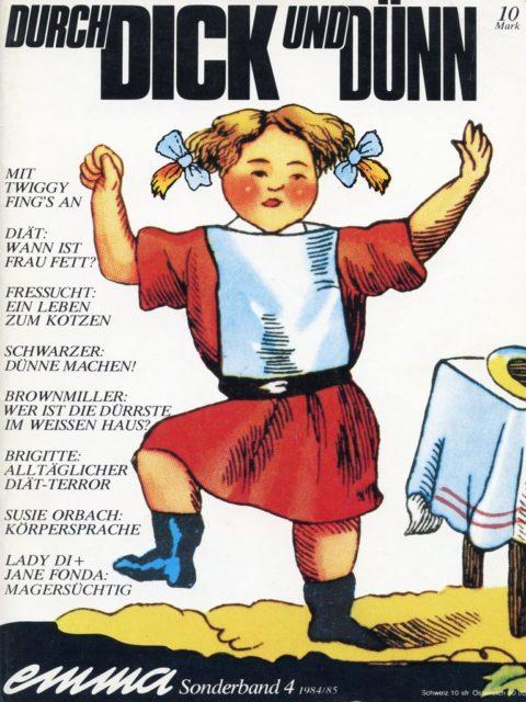 Durch Dick und Dünn (1984). - Schwarzer, Alice [Hrsg.]. Köln : Emma-Frauenverlag. (FMT Shelf Mark: KO.09.091-1984)