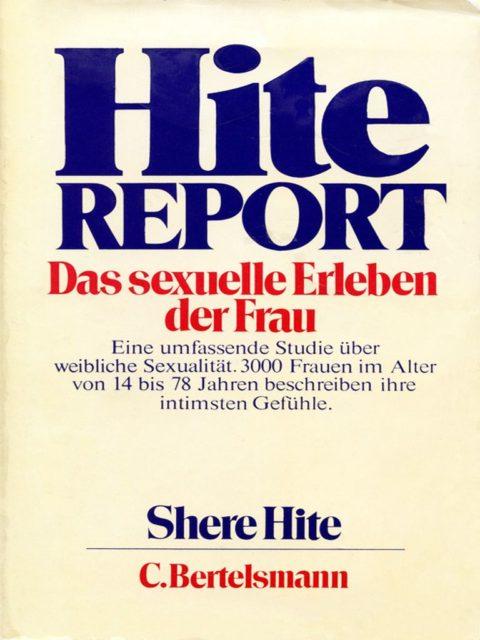 Hite, Shere: Hite-Report : das sexuelle Erleben der Frau (1977). - München : Goldmann. (FMT-Signatur: KO.11.012; vers. Auflagen vorhanden)