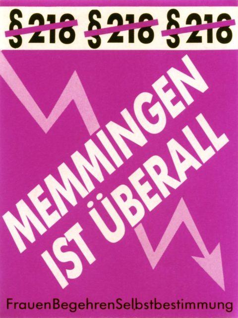 Aufkleber Memmingen ist überall : FrauenBegehrenSelbstbestimmung (FMT-Signatur: VAR.01.158)