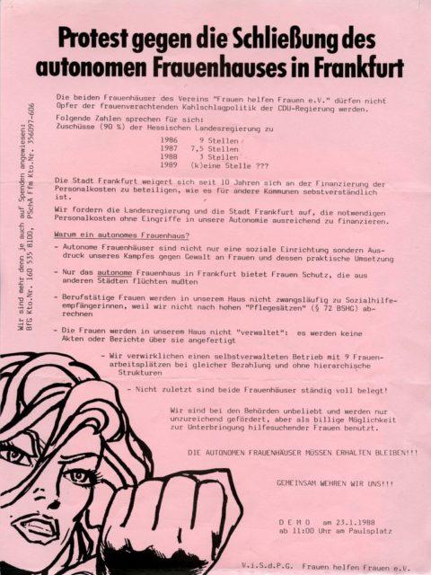 Aufruf zur Demonstration gegen die Schließung der beiden autonomen Frauenhäuser in Frankfurt am 23.01.1988 am Paulsplatz in Frankfurt (FMT-Signatur: FB.07.083)