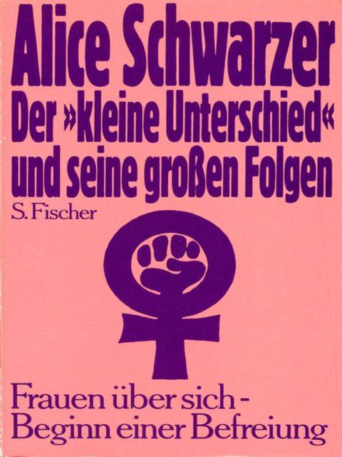 """Schwarzer, Alice (1975): Der """"kleine Unterschied"""" und seine großen Folgen : Frauen über sich : Beginn einer Befreiung. - Frankfurt am Main: Suhrkamp, S. 7. (FMT-Signatur: FE.10.226; versch. Auflagen vorhanden)"""