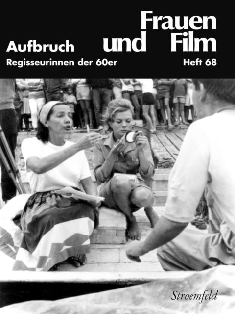 Frauen und Film, 68 / 2016 (FMT-Signatur: Z-F006)