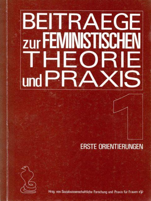 Beiträge zur feministischen Theorie und Praxis, Nr.1 (FMT-Signatur: Z-F014:1978-1)