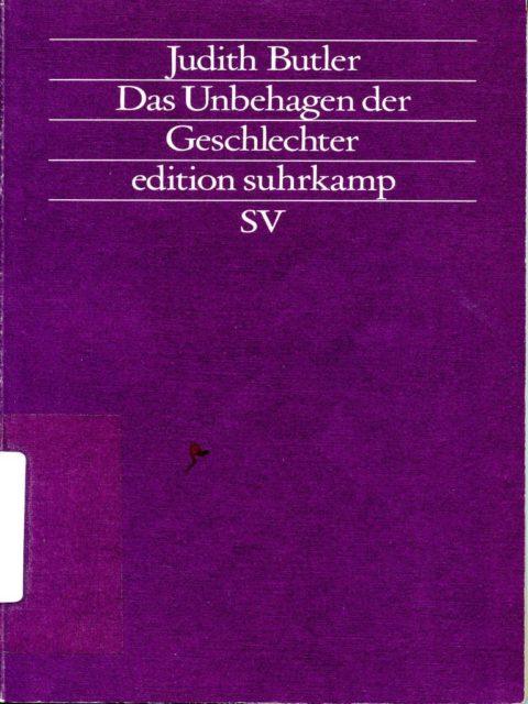 Butler, Judith (1991): Das Unbehagen der Geschlechter. - Frankfurt am Main : Suhrkamp (FMT- Signatur: FE.10.085).