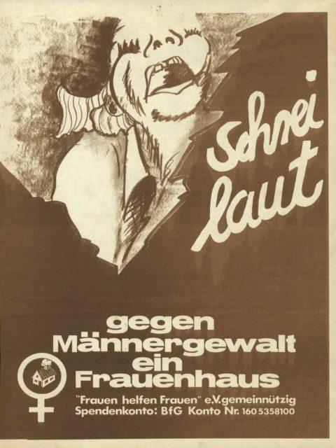 Flugblatt: Schrei laut : gegen Männergewalt ein Frauenhaus, 1977, Frankfurt/M. (FMT-shelfmark: FB.04.032)