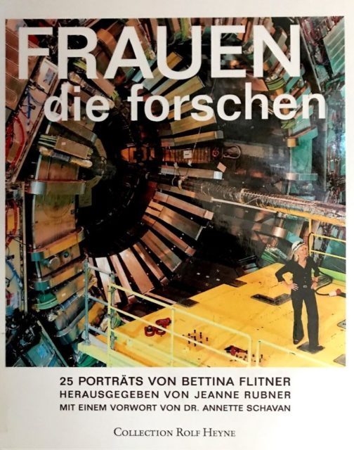Frauen die forschen : 25 Porträts von Bettina Flitner (2008). - Rubner, Jeanne [Hrsg.] ; Flitner, Bettina [Ill.]. München : Heyne (FMT-Signatur: BI.12.055)