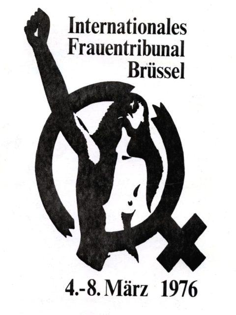 Internationales Frauentribunal Brüssel 4.-8. März 1976. Frauengruppen [Hrsg.] - Bremen : Selbstverlag (FMT-shelfmark: SE.01.038)