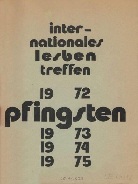 Cover Tagungsschrift LAZ: Internationales Lesbentreffen Pfingsten 1972, 1973, 1974, 1975 (1975). - Lesbisches Aktionszentrum (LAZ) [Hrsg.]. Berlin : Selbstverlag. (FMT-Signatur: LE.11.023)
