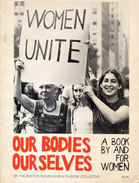 Our Bodies, Ourselves : a Book by and for Women (1973). - Women's Health Book Collective [Hrsg.]. New York : Simon & Schuster. (FMT-Signatur: KO.01.001)