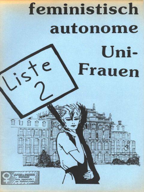 Feministische autonome Uni-Frauen Liste 2, Flugblatt Frauenreferat Frankfurt/Main (FMT-Signatur: FB.01.025)