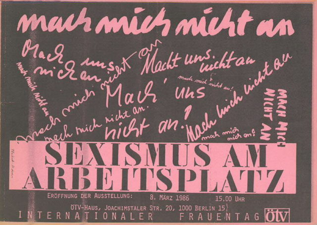Mach mich nicht an : Sexismus am Arbeitsplatz ; Dokumentation einer Ausstellung (1986). - Berlin : Verl. Die Arbeitswelt (FMT-shelfmark: AR.03.020).
