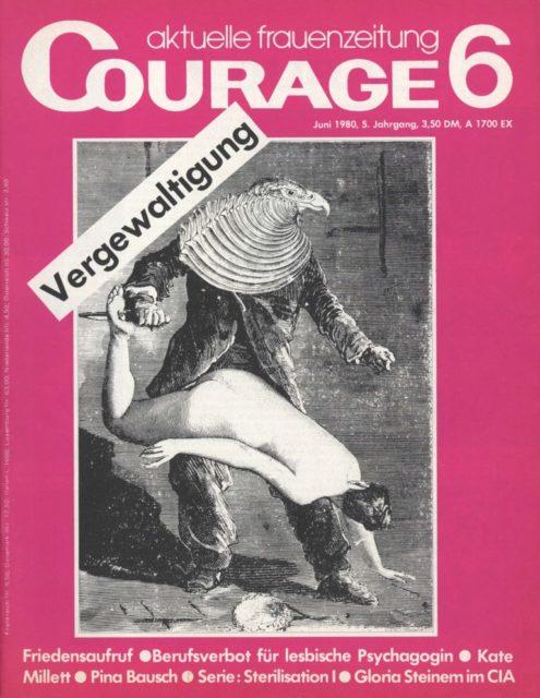 Courage, Nr. 6, 1980, Externer Link: Courage : Berliner Frauenzeitung, Nr.6 (FMT-Signatur: Z-Ü104:1980-6).