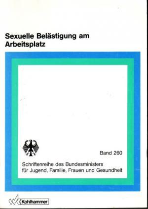 Holzbrecher, Monika ; Braszeit, Anne ; Müller, Ursula ; Plogstedt, Sibylle (1990): Sexuelle Belästigung am Arbeitsplatz. - Stuttgart [u.a.] : Kohlhammer (FMT-shelfmark: AR.03.405)