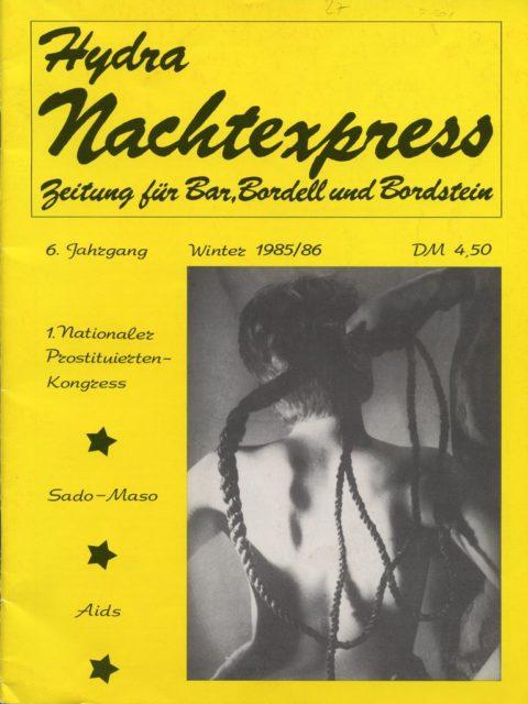 Hydra Nachtexpress : Zeitung für Bar, Bordell u. Bordstein, 6.Jg, Winter 1985/86, Berlin (FMT-Signatur: Z501).