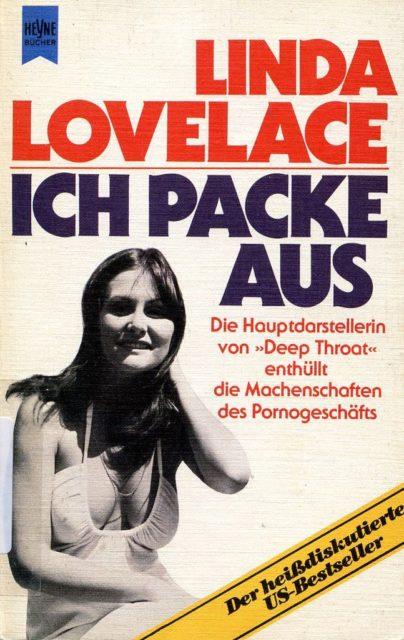 Lovelace, Linda ; MacGrady, Mike (1980): Ich packe aus. - München: Heyne (FMT-Signatur: SE.09.039).