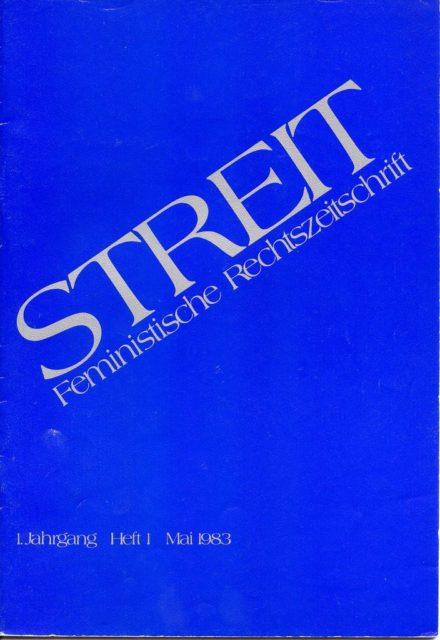 Streit: feministische Rechtszeitschrift, Nr. 1, 1983 (FMT-Signatur: Z-F011)